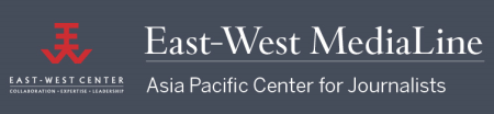 east west media line asia pacific center for journalists